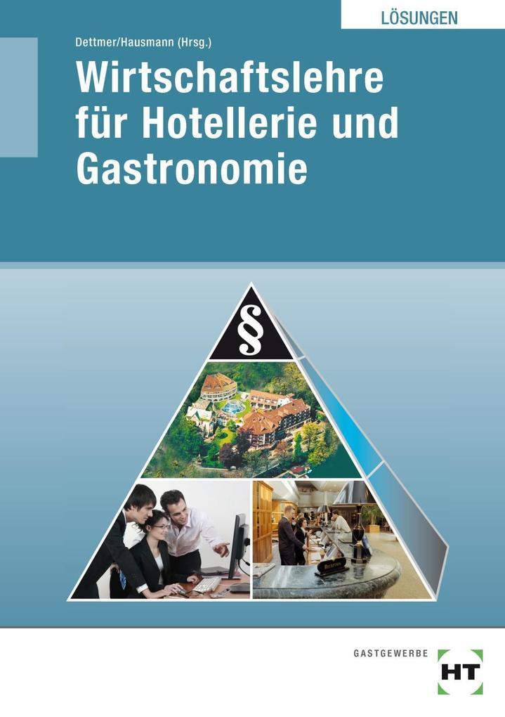 Wirtschaftslehre für Hotellerie und Gastronomie...