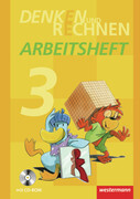 Denken und Rechnen 3. Arbeitsheft mit CD-ROM. Grundschule. Hamburg, Bremen, Hessen, Niedersachsen, Nordrhein-Westfalen, Rheinland-Pfalz, Saarland und Schleswig-Holstein