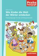 Wie Kinder die Welt der Wörter entdecken