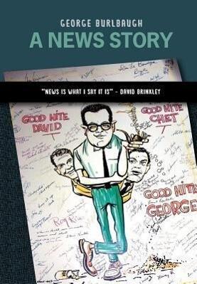 A News Story als Buch von George Burlbaugh