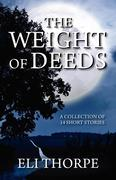 The Weight of Deeds