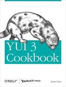 Yui 3 Cookbook: Writing Maintainable Applications