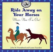 Ride Away on Your Horses: Music, Now I'm One!