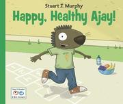 Happy, Healthy Ajay!