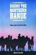 Riding the North Range: Poems from the Last Best-West