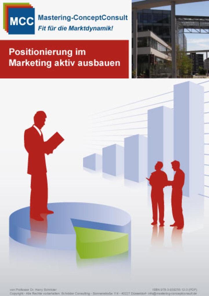 Positionierung im Marketing aktiv ausbauen als ...
