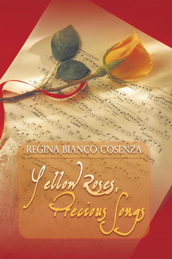 Yellow Roses, Precious Songs als eBook Download...