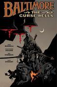 Baltimore Volume 2: The Curse Bells Hc