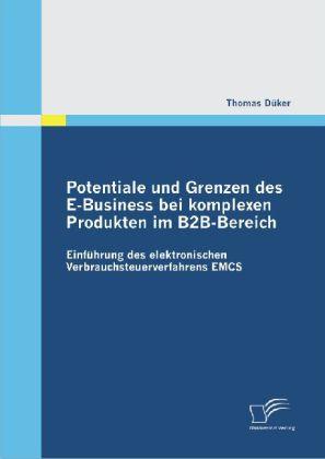 Potentiale und Grenzen des E-Business bei kompl...