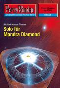 Perry Rhodan 2506: Solo für Mondra Diamond (Heftroman)