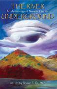 The River Underground: An Anthology of Nevada Fiction