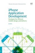 iPhone Application Development: Strategies for Efficient Mobile Design and Delivery
