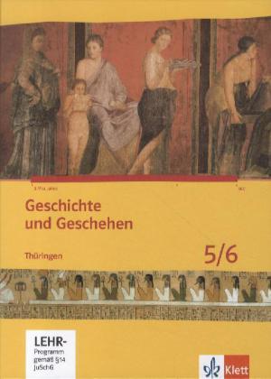 Geschichte und Geschehen. Schülerbuch. 5./6. Klasse. Mit CD-ROM ...