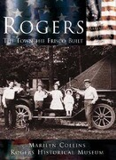 Rogers:: The Town the Frisco Built