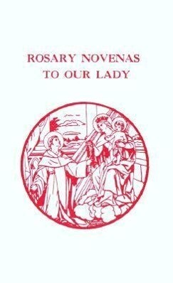 Rosary Novenas to Our Lady als Taschenbuch