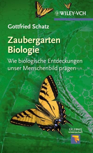 Zaubergarten Biologie als Buch von Gottfried Sc...