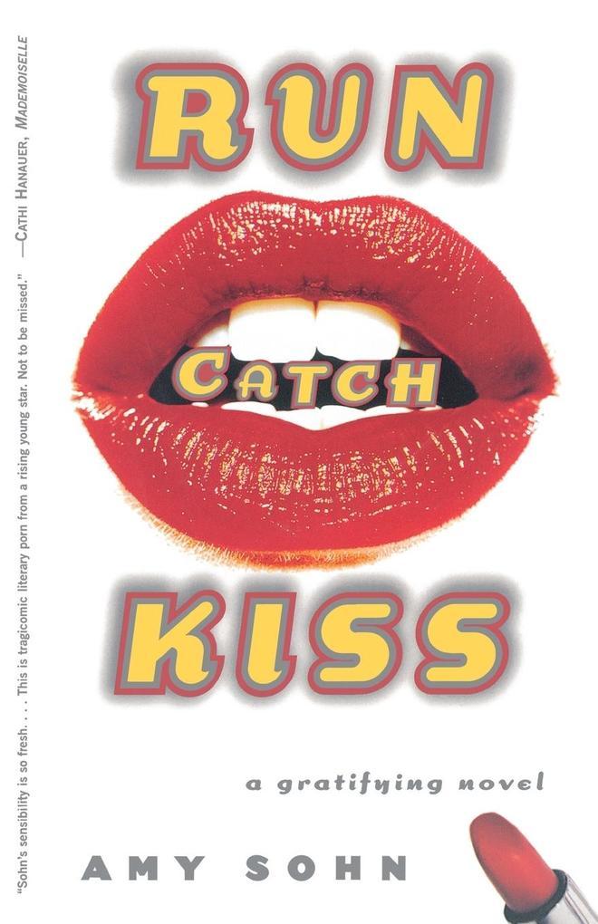 Run Catch Kiss als Taschenbuch