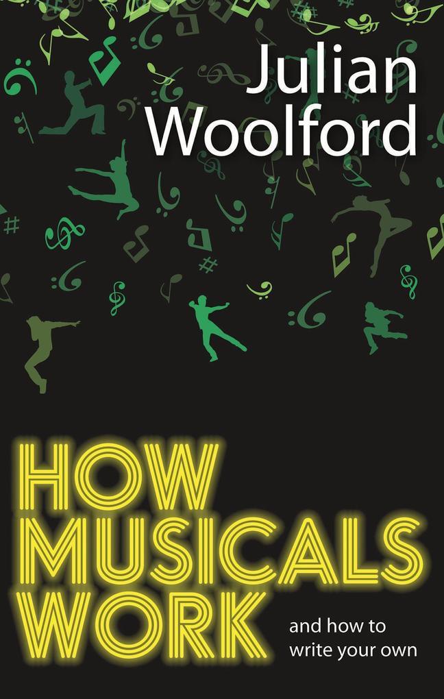 How Musicals Work als Taschenbuch von Julian Wo...