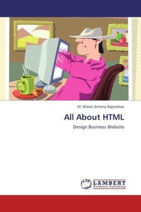 All About HTML als Buch von M. Moses Antony Raj...