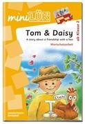 miniLÜK. Tom & Daisy