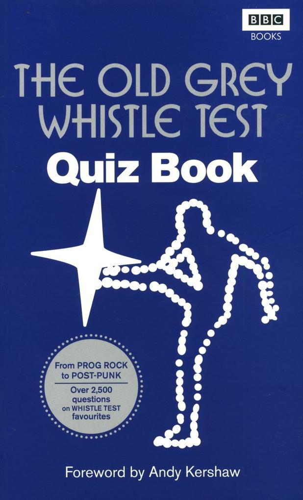 The Old Grey Whistle Test Quiz Book als eBook D...