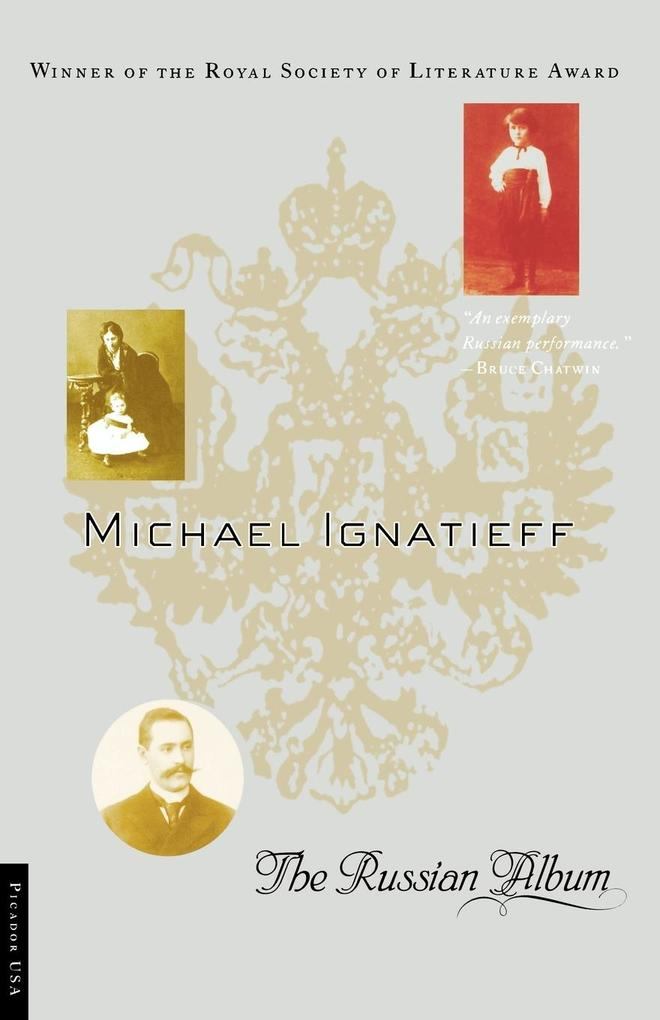The Russian Album als Buch von Michael Ignatieff