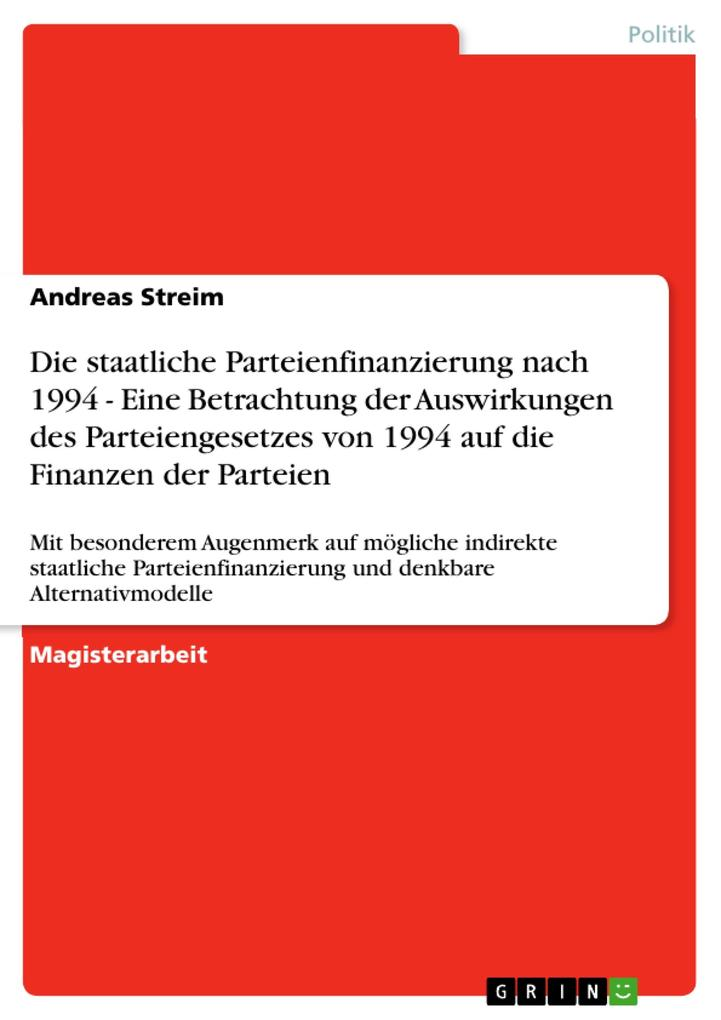 Die staatliche Parteienfinanzierung nach 1994 -...