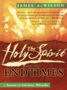 The Holy Spirit and the Endtimes als eBook Down...