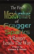 First Misadventure of Fragger Sparks