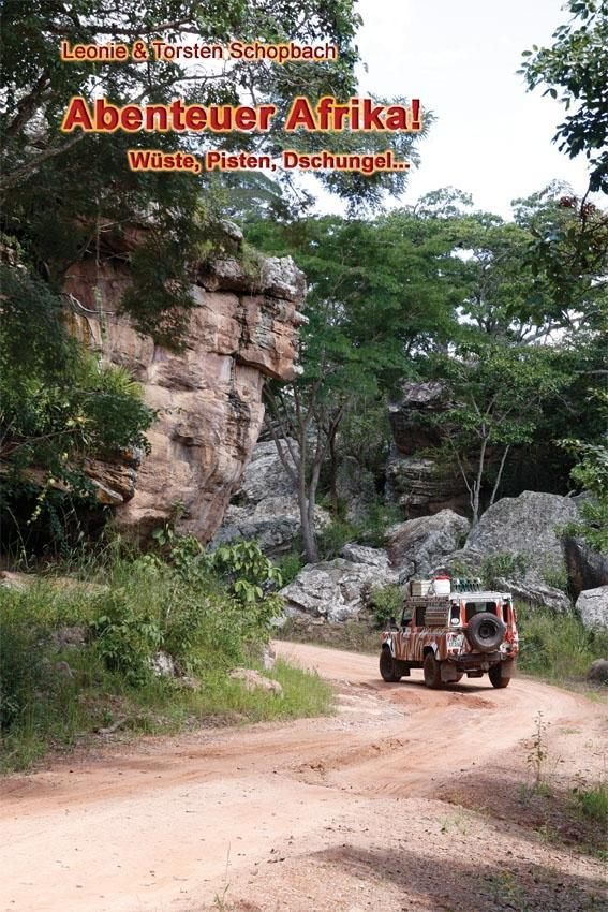 Abenteuer Afrika! als Buch von Leonie Schopbach...