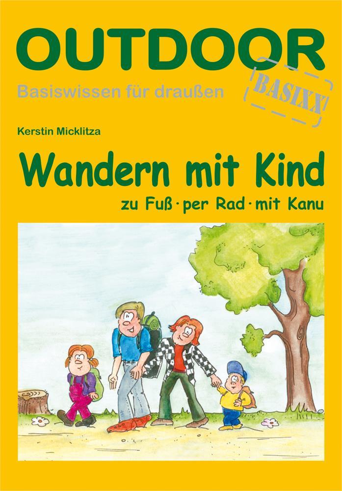 Wandern mit Kind als Buch von Kerstin Micklitza