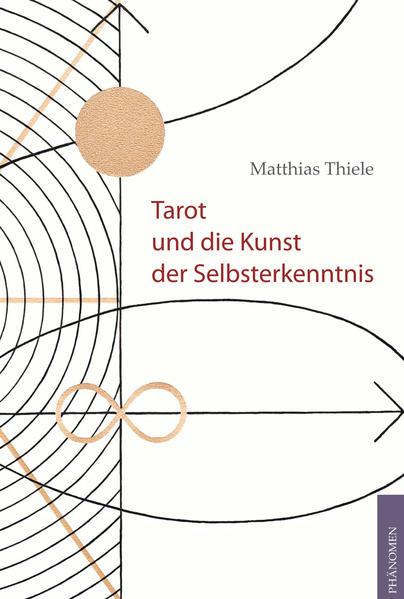Tarot und die Kunst der Selbsterkenntnis als Bu...