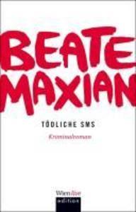 Tödliche SMS als eBook Download von Beate Maxian