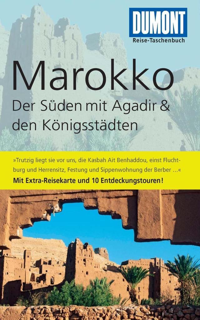 DuMont Reise-Taschenbuch Reiseführer Marokko, Der Süden mit Agadir als eBook Download von Hartmut Buchholz - Hartmut Buchholz