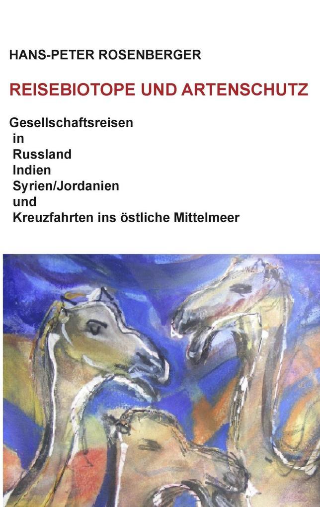 Reisebiotope und Artenschutz als eBook Download...