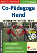 Co-Pädagoge Hund. Lernbegleiter auf vier Pfoten