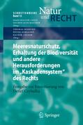 """Meeresnaturschutz, Erhaltung der Biodiversität und andere Herausforderungen im """"Kaskadensystem"""" des"""