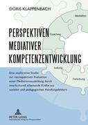 Perspektiven mediativer Kompetenzentwicklung