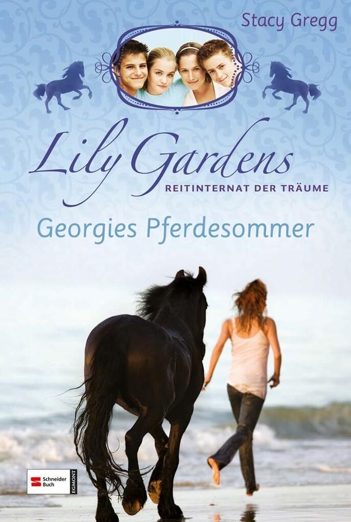 Lily Gardens, Reitinternat der Träume, Band 02 ...