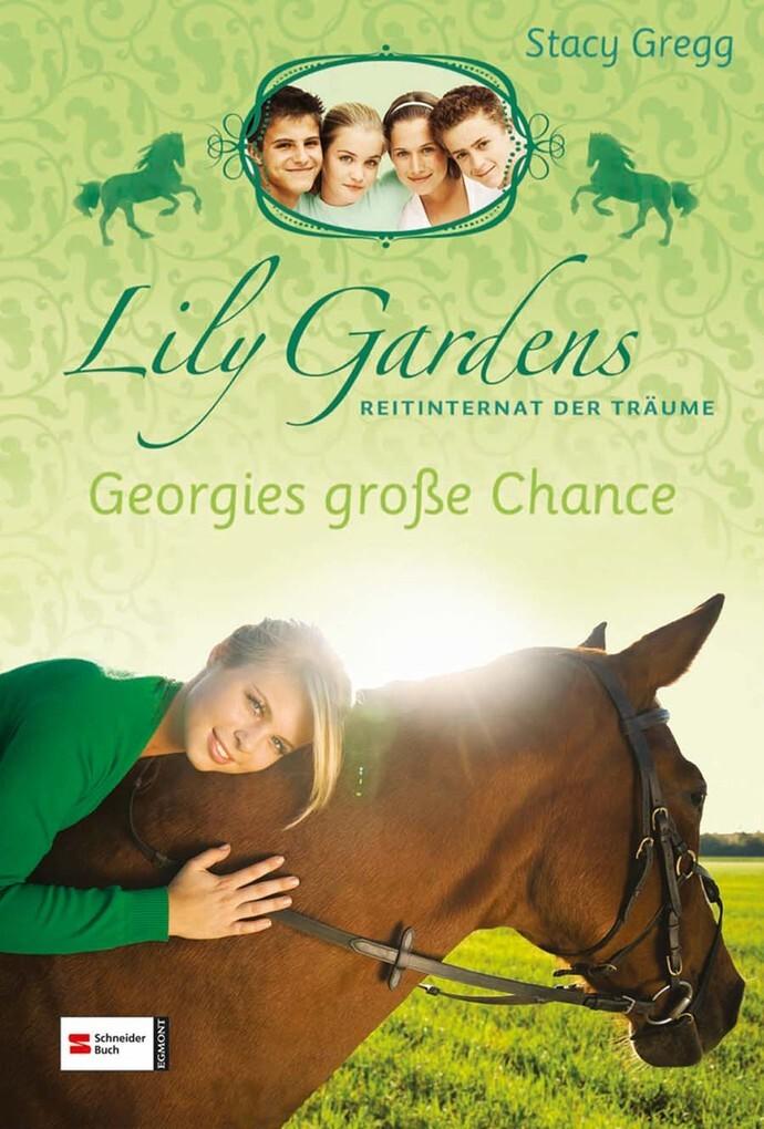 Lily Gardens, Reitinternat der Träume, Band 01 ...