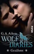 Wolf Diaries 01 - Gezähmt