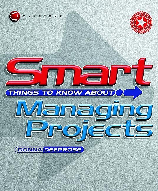 Smart Things to Know About Managing Projects als Taschenbuch