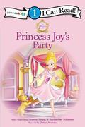 Princess Parables: Princess Joy's Party