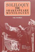 Soliloquy!: The Shakespeare Monologues - Women