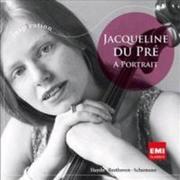 Jacqueline Du Pre: A Portrait