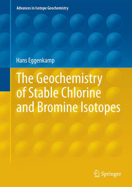 The Geochemistry of Stable Chlorine and Bromine...