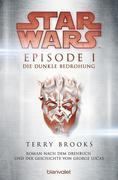 Star Wars' - Episode I - Die dunkle Bedrohung