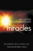 Recognize and Appreciate the Little Miracles