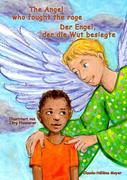 The Angel who fought the rage - Der Engel, der die Wut besiegte