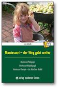 Montessori - der Weg geht weiter